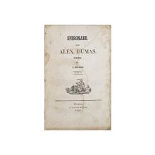 SPERONARE dela ALEX. DUMAS , tradus de I. ELIADE , TOMUL III , 1848 , PREZINTA HALOURI DE APA , COPERTA REFACUTA