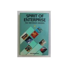 SPIRIT OF ENTERPRISE , THE 1990 ROLEX AWARDS by JEAN DORST , 1990