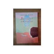 SPITALUL AMORULUI SAU CANTATORUL DORULUI de ANTON PANN , 2009
