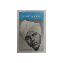 SPORT and YOGA by SELVARAJAN WESUDIAN and ELISABETH HAICH , 1958, PREZINTA HALOURI DE APA *