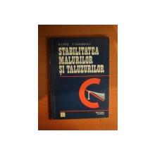 STABILITATEA MALURILOR SI TALUZURILOR de M. LATES , E. ZAHARESCU , Bucuresti 1977