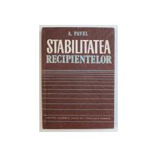 STABILITATEA RECIPIENTELOR de A . PAVEL , 1985