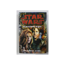STAR WARS , SURVIVOR ' S QUEST by TIMOTHY ZAHN , 2004