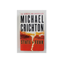 STATE OF FEAR by MICHAEL CRICHTON , 2005