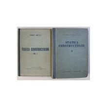 STATICA CONSTRUCTIILOR VOL I , II de PANAIT C. MAZILU , 1955