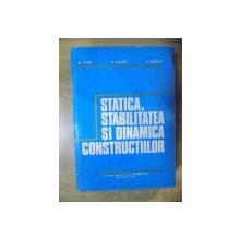 STATICA , STABILITATEA SI DIANMICA CONSTRUCTIILOR de M. IVAN , A. VULPE , V. BANUT , Bucuresti 1982