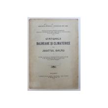 STATIUNILE BALNEARE SI CLIMATERICE DIN JUDETUL BACAU , 1912