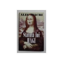 STATUIA LUI HAGI de ALEC MACRI , 2004 , DEDICATIE *