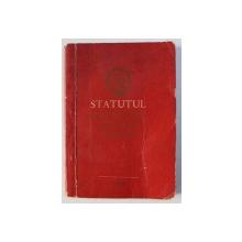 STATUTUL PARTIDULUI COMUNIST ROMAN , 1965