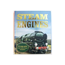 STEAM ENGINES  - 224  - PAGES GUIDE TO THE WORLD OF STEAM LOCOMOTIVES , , introduction by O.S. . NOCK , 2014