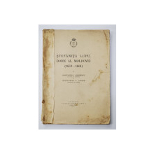 STEFANITA LUPU , DOMN AL MOLDOVEI ( 1659  - 1661  ) de CONSTANTIN I. ANDREESCU si CONSTANTIN A . STOIDE , 1938
