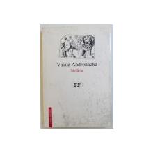 STELARIA  - VERSURI de VASILE ANDRONACHE , 1997