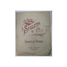 STELUTA - ROMANTA PENTRU VOCE SI PIANO , cuvinte de V . ALECSANDRI , musica de DEMETRU G . FLORESCU