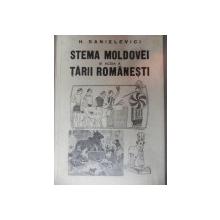 STEMA MOLDOVEI SI ACEIA A  TARII ROMANESTI  - H. SANIELEVICI
