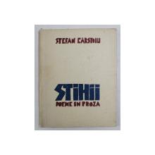STIHII - POEME IN PROZA de STEFAN CARSTOIU , coperta si gravuri de D. DIMITRIU - NICOLAIDE , 1943