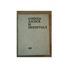 STIINTA ANTICA SI MEDIEVALA VOL I de RENE TATON , 1970