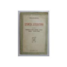 STIINTA LITERATURII de MIHAIL DRAGOMIRESCU , VOLUMUL I - INTRODUCERE IN STIINTA LITERATURII , ESTETICA GENERALA , ESTETICA LITERARA , 1926 , DEDICATIE *