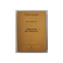 """STRIGATURI DIN MOLDOVA - CERCETARE MONOGRAFICA de SILVIA CIUBOTARU , SERIA """" CAIETELE ARHIVEI DE FOLCLOR """" NR. IV , 1984 , DEDICATIE*"""