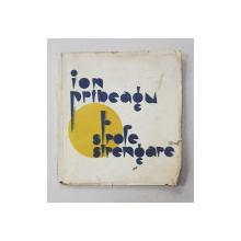 """STROFE STRENGARE de ION PRIBEAGU - BUCURESTI, 1930 """"DEDICATIE"""""""