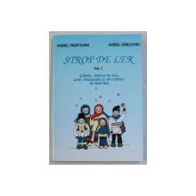 STROP DE LER VOL. I - COLINDE , CANTECE DE STEA , URARI , PLUGUSOARE SI ALTE CANTARI DE ANUL NOU de VIOREL MUNTEANU , VIOREL BARLEANU , 2000