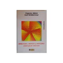 STRUCTURA , SINTEZA SI REACTIILE COMPUSILOR ORGANICI de EUGENIU MIHAI , IOSIF SCHIKETANZ , 2007