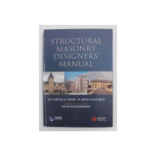 STRUCTURAL MASONRY DESIGNERS' MANUAL: THIRD EDITION by W. G. CURTIN / ... / W. A. BRAY , 2006
