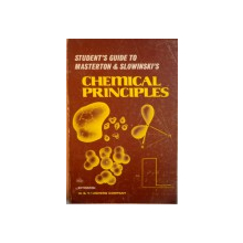 STUDENT`S GUIDE TO MASTERTON AND SLOWINSKI`S, CHEMICAL PRINCIPLES, 1973