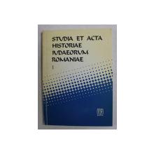 STUDIA ET ACTA HISTORIAE IUDAEORUM ROMANIAE , VOLUMUL I , coordonatori SILVIU SANIE si DUMITRU VITCU , 1996, CONTINE SUBLINIERI IN TEXT
