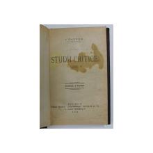 STUDII CRITICE de I. GHEREA ( C. DOBROGEANU ) , VOLUMUL III , 1925