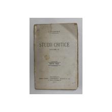 STUDII CRITICE de I. GHEREA ( C. DOBROGEANU ) , VOLUMUL III , 1926