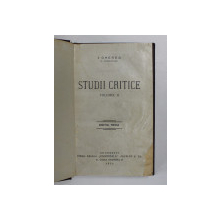 STUDII CRITICE , VOLUMUL II de I. GHEREA  (C. DOBROGEANU ) , 1925