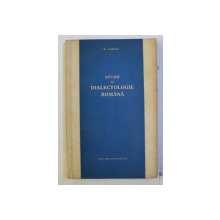 STUDII DE DIALECTOLOGIE ROMANA de B . CAZACU , 1966
