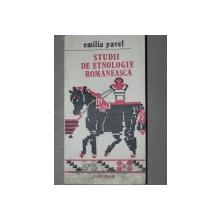 STUDII DE ETNOLOGIE ROMANEASCA-EMILIA PAVEL  IASI 1990