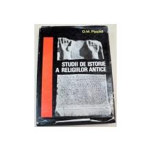 STUDII DE ISTORIE A RELIGIILOR ANTICE-D. M. PIPPIDI  BUCURESTI 1969