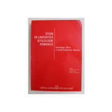 STUDII DE LINGVISTICA SI FILOLOGIE ROMANICA - HOMMEGES OFFERTS A SANDA REINHEIMER RIPEANU , TEXT IN ROMANA, FRANCEZA , SPANIOLE A, ITAL;IAN ,GERMANA , 2007