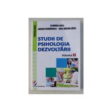 STUDII DE PSIHOLOGIA DEZVOLTARII - VOLUMUL II de FLORINDA GOLU ....EMIL - RAZVAN GATEJ , 2013