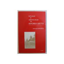 STUDII SI ARTICOLE DE ISTORIA ARTEI de GH. MANDRESCU , 2003
