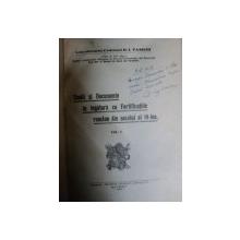 STUDII SI DOCUMENTE IN LEGATURA CU FORTIFICATIILE ROMANE DIN SECOLUL AL 19-LEA  VOL I - D.I. VASILIU  BUCURESTI 1934