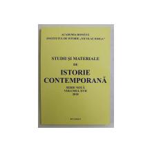 STUDII SI MATERIALE DE ISTORIE CONTEMPORANA , VOLUMUL XVII , SERIE NOUA , 2018