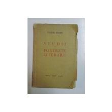 STUDII SI PORTRETE LITERARE de TUDOR VIANU,  CRAIOVA  1938, CONTINE DEDICATIA AUTORULUI