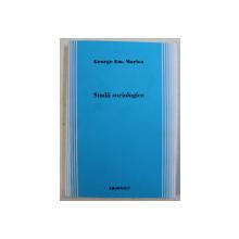 STUDII SOCIOLOGICE de GEORGE EM. MARICA , 2011