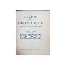 STUDIU COMPARATIV AL ACTUALELOR REGULAMENTE DE INFANTERIE de CAPITANUL GH. M. VLADESCU - BUCURESTI, 1904