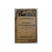 STUDIUL CONTABILITATILOR  - CLASA V -A  LICEE COMERCIALE , VOL. I de CONST . G . DEMETRESCU , 1938