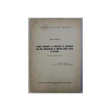 STUDIUL GEOGRAFIC AL POPULATIEI SI ASEZARILOR DIN ZONA SUBCARPATICA SI MONTANA DINTRE BUZAU SI TELEAJEN - REZUMATUL TEZEI DE DOCTORAT - de CEZAR POPESCU , 1972