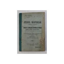 STUDIUL MARFURILOR ( PRODUCTOLOGIE ) PENTRU CLASA A - III -A A SCOALEOR ELEMENTARE DE COMERCIU  de MIHAIL POPESCU , 1913