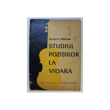 STUDIUL POZITIILOR LA VIOARA de ROBERT KLENCK , 1963