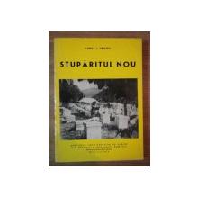 STUPARITUL NOU  de CONSTANTIN L. HRISTEA , Bucuresti 1979