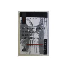 SUBSCRIPTIA PUBLICA INTERNATIONALA DE ACTIUNI SI DE OBLIGATIUNI de CRISTIANA IRINEL STOICA , 2000