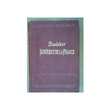 SUD-QUEST DE LA FRANCE-BAEDEKER  1906