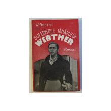 SUFERINTELE TANARULUI WERTHER de W. VON GOETHE